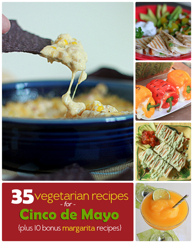 35 vegetarian recipes for Cinco de Mayo (+ 10 bonus margarita recipes) | Kitchen Treaty