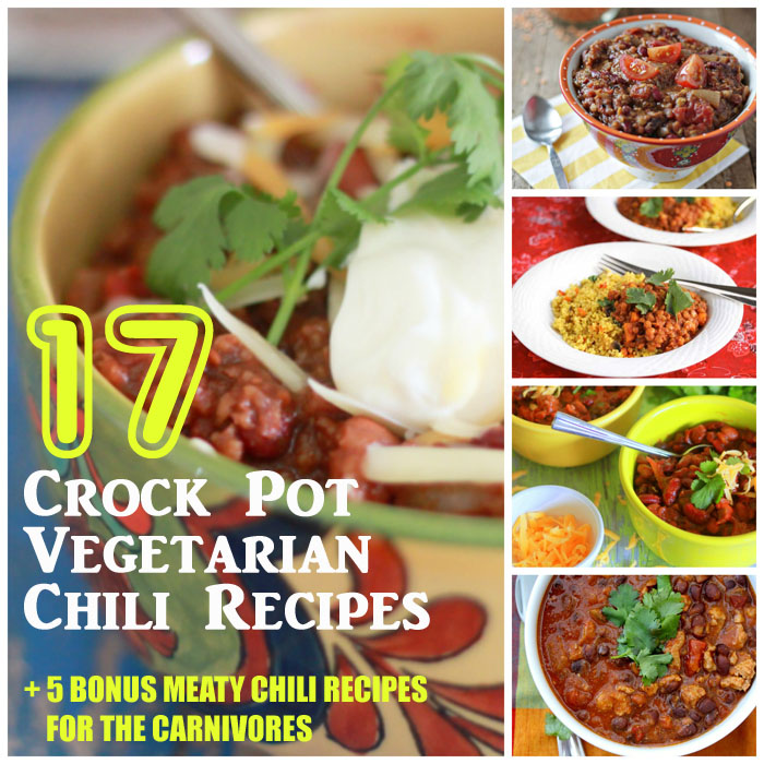 17 Crock Pot Vegetarian Chili Recipes (+ 5 Bonus Meaty Chili Recipes for the Carnivores) | Kitchen Treaty