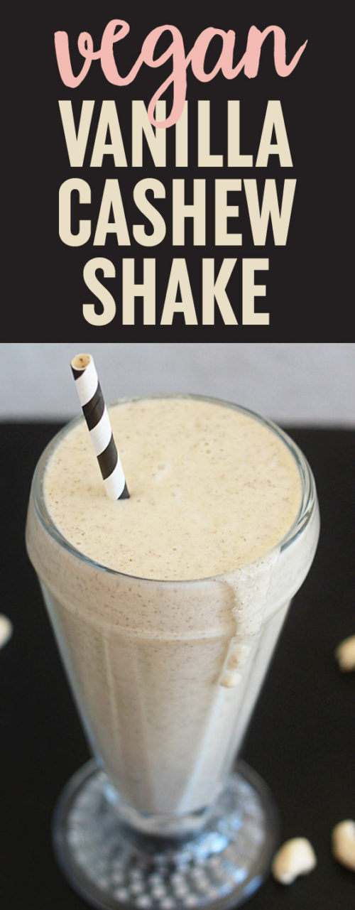 Vegan Vanilla Cashew Shake recipe - More than 10 grams of plant-based protein (no powders!), and tastes just like a vanilla milkshake!