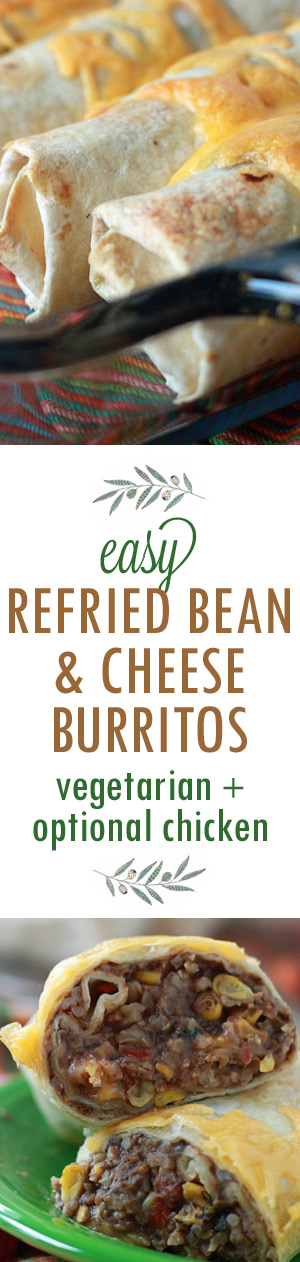 Easy Refried Bean & Cheese Burritos with Optional Chicken