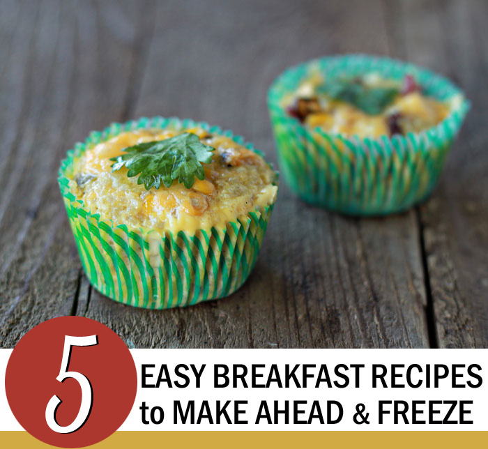 5 Easy Breakfast Recipes to Make Ahead and Freeze