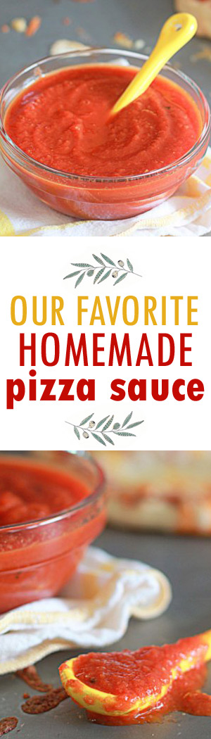 Our Very Favorite Homemade Pizza Sauce recipe - I make this at least once a month!