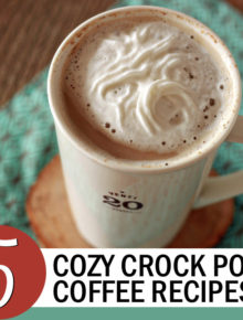 5 Cozy Crock Pot Coffee Recipes