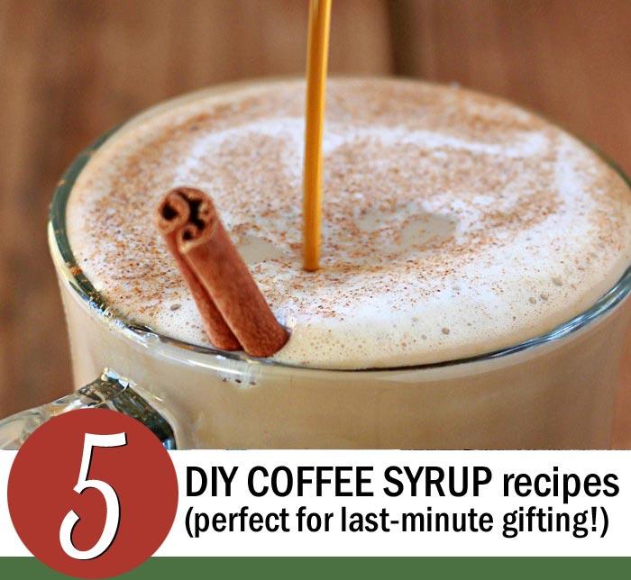 5 DIY Coffee Syrup Recipes