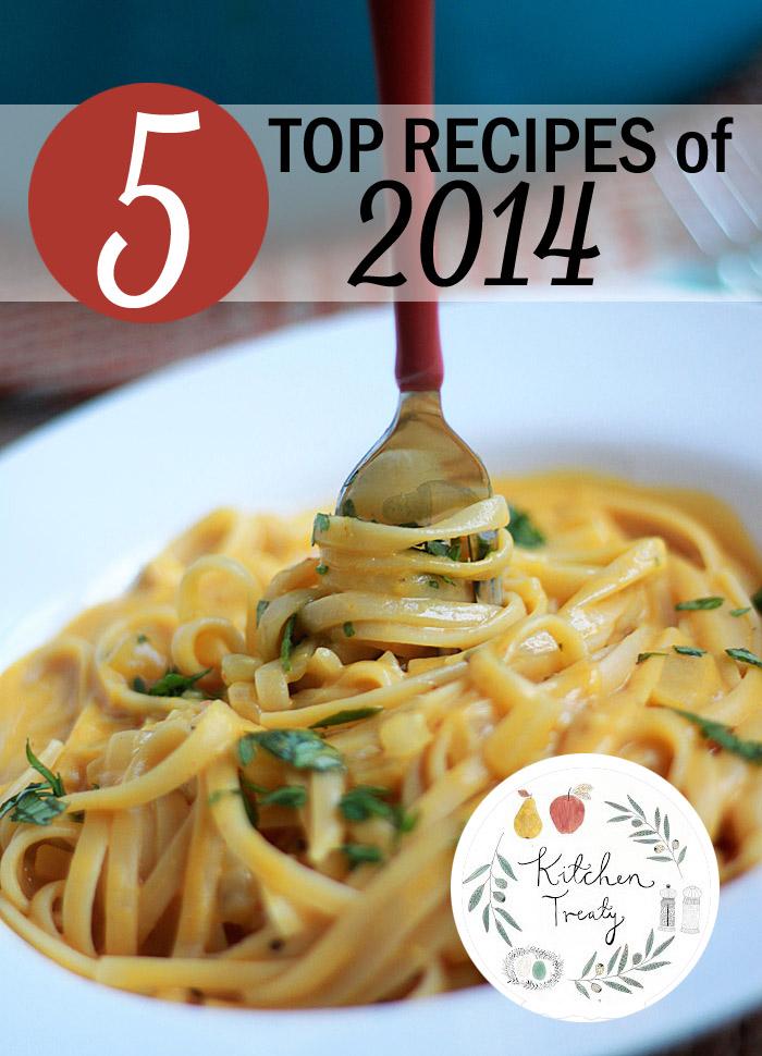 Kitchen Treaty's 5 Top Recipes of 2014