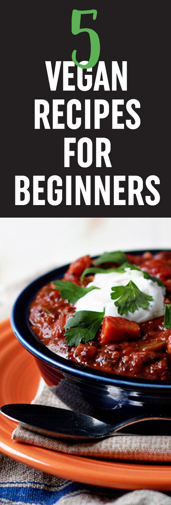 5 Vegan Recipes for Beginners!