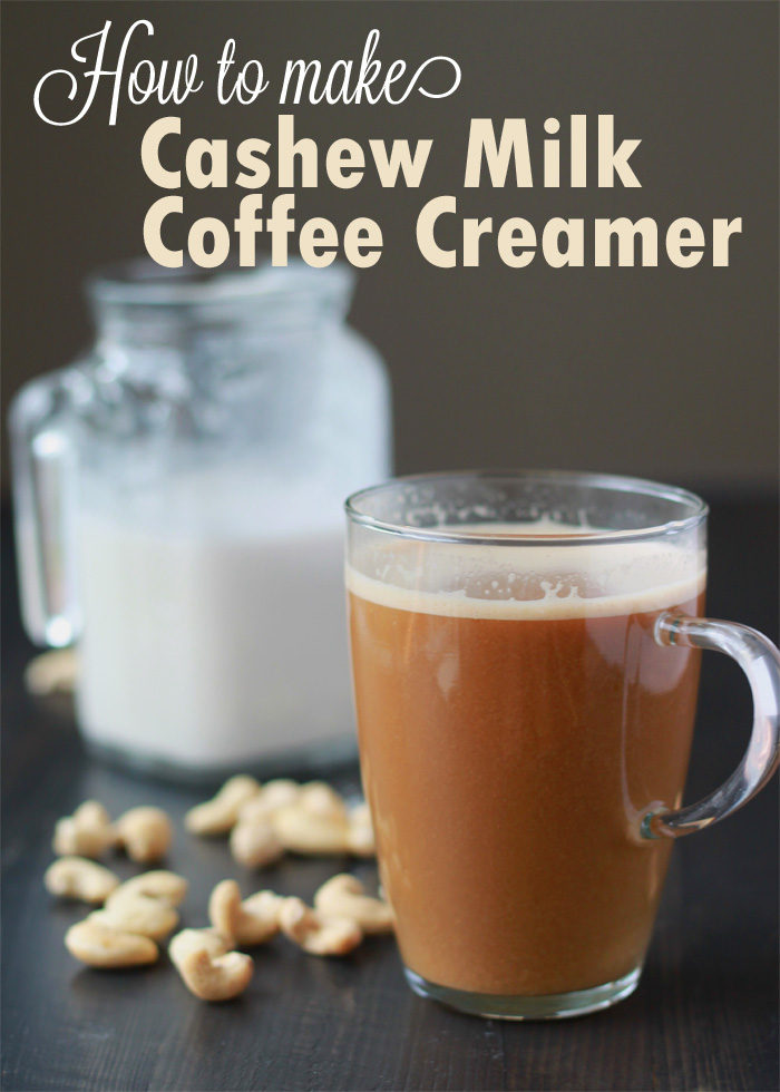 How to Make Cashew Milk Coffee Creamer - rich, creamy, and unbelievably easy to make.