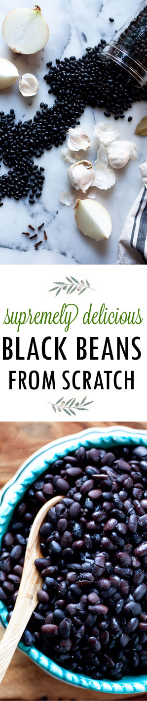 Supremely Delicious Black Beans from Scratch - My favorite way to enjoy black beans is straight out of the pot after they've simmered with this simple list of heady aromatics. So easy and SO GOOD.