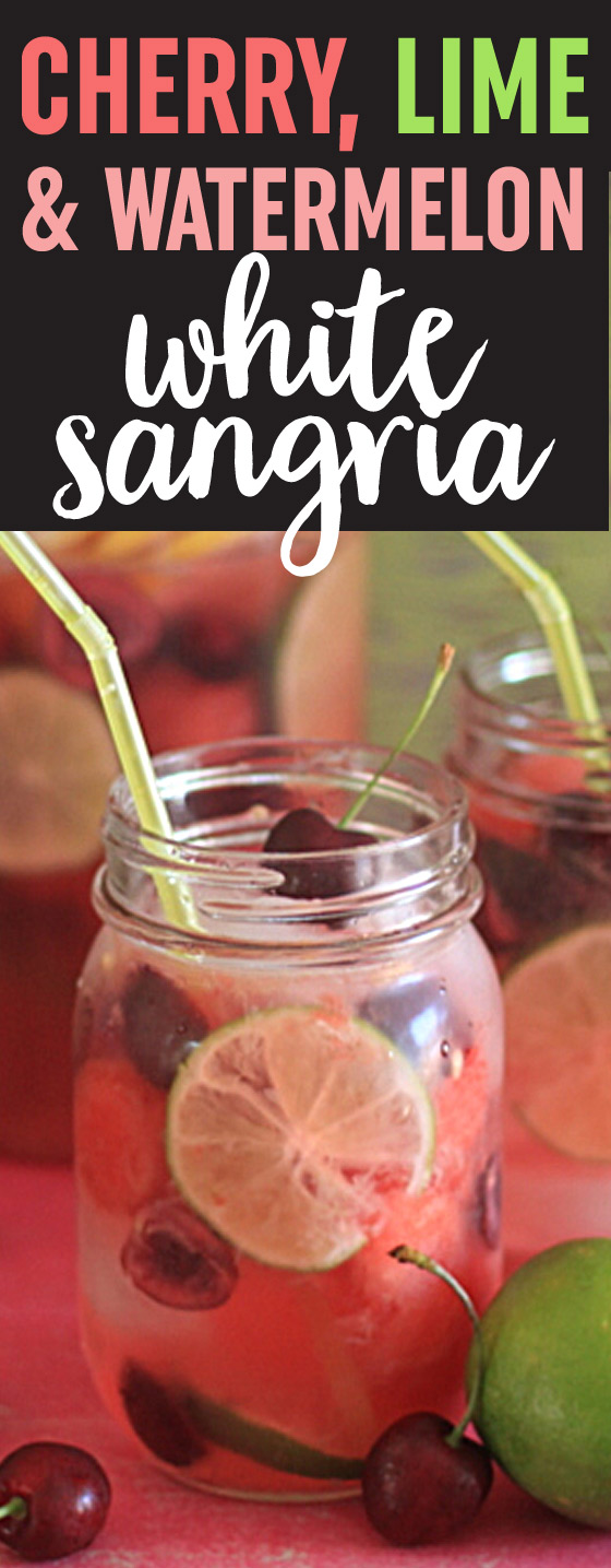 Cherry, Lime, & Watermelon White Sangria recipe - summertime has arrived!