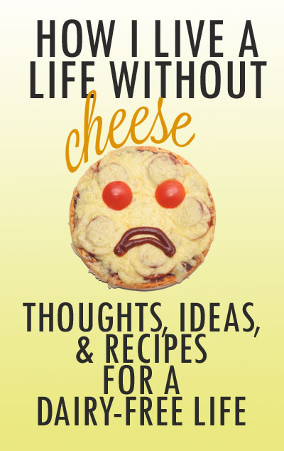 How I Live a Life Without Cheese. All about vegan cheese including homemade and store-bought (updated for 2020!), plus 50+ recipes for making classically cheesy foods deliciously dairy-free.
