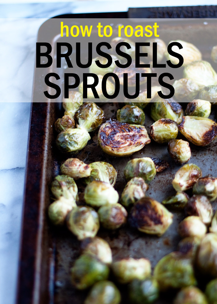 How to Roast Brussels Sprouts - the method that made Brussels sprouts my favorite vegetable, hands down!