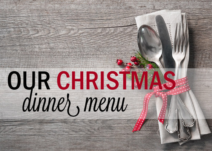 Our Christmas Dinner Menu - Kitchen Treaty