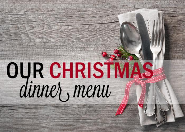 Our Christmas Dinner Menu - Kitchen Treaty