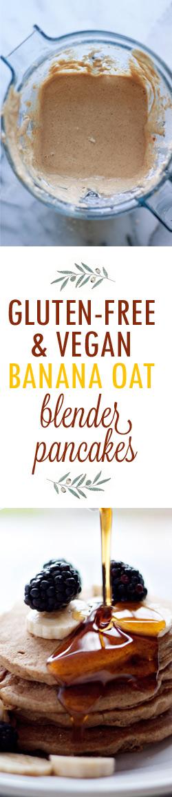 Gluten-Free and Vegan Banana Oat Blender Pancakes