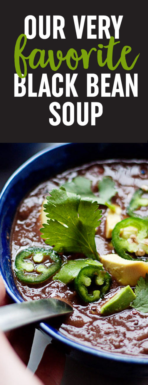 Our Very Favorite Black Bean Soup recipe - Creamy black beans pureed with cumin, jalapeno, and lime ... yum. Vegetarian/vegan, GF.