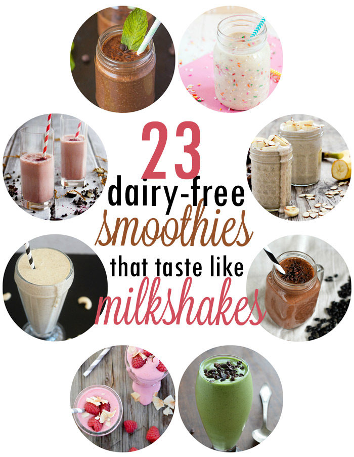 23 Dairy-Free Smoothies that Taste like Milkshakes