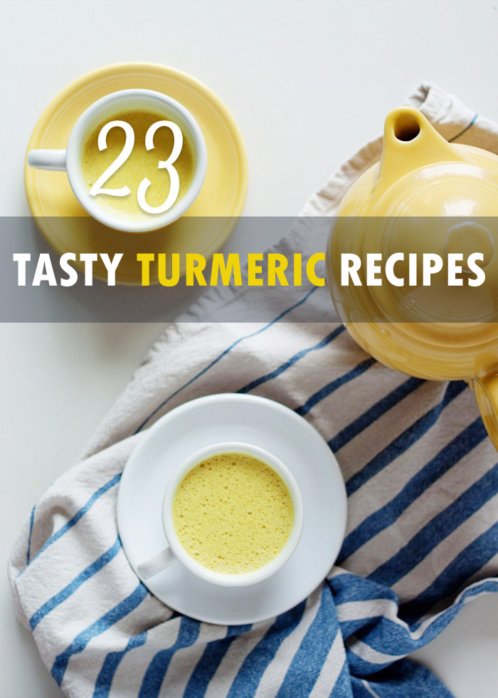 23 Tasty Turmeric Recipes - Eat or drink this incredible inflammation-fighter!