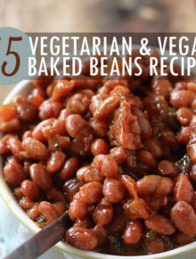15 vegetarian and vegan baked beans recipes!