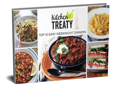 Top 10 easy weeknight dinners ebook kitchen treaty your favorite recipes and mine forumfinder Choice Image