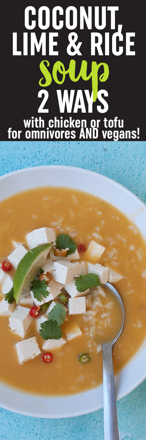 Coconut Lime Rice Soup (2 Ways!) - Kitchen Treaty