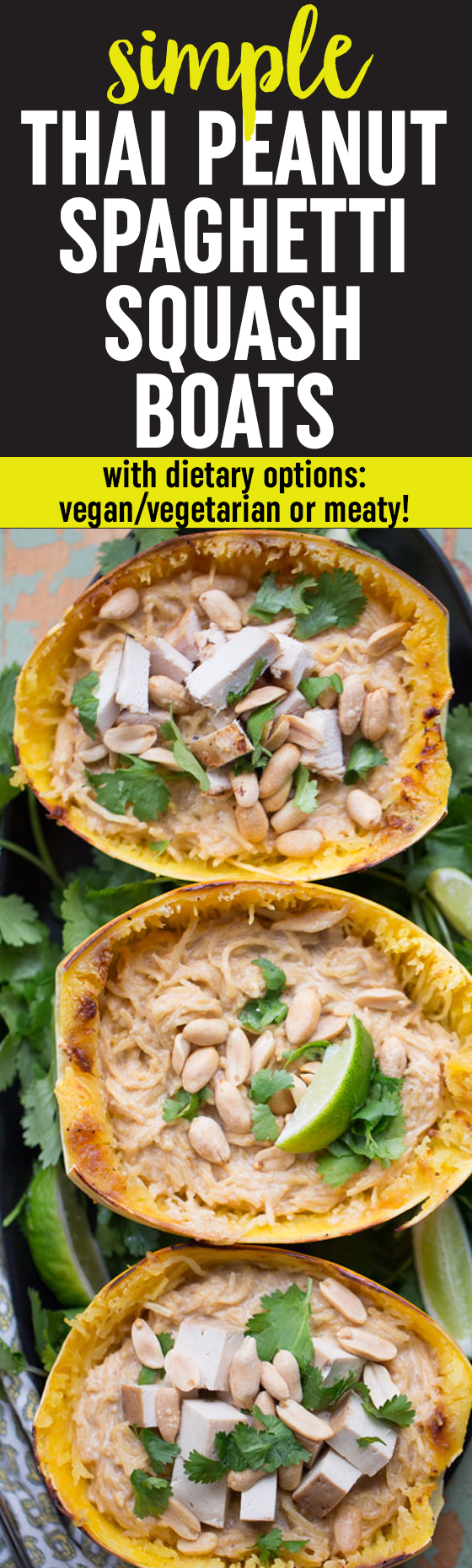 Simple Thai Peanut Spaghetti Squash Boats - Thai-inspired peanut sauce tossed with spaghetti squash and topped with crunchy peanuts and cilantro. Top individual servings with tofu for the vegans/vegetarians and, if anyone in your house is carnivorously inclined, cooked chopped chicken for the meat-eaters. #simplespaghettisquash #spaghettisquashrecipe