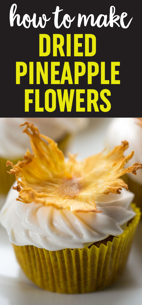 How To Make A Dried Pineapple Flower Garnish For Cupcakes Or Cakes Kitchen Treaty Recipes